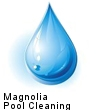 Magnolia, TX Pool Cleaning